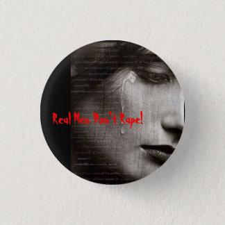 r9, Real Men Don't Rape! 3 Cm Round Badge
