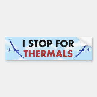 R C Soaring - I Stop for Thermals Bumper Stickers
