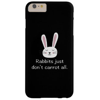 Rabbits Just Don't Carrot All Barely There iPhone 6 Plus Case