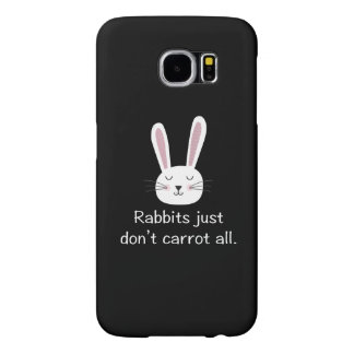Rabbits Just Don't Carrot All Samsung Galaxy S6 Cases