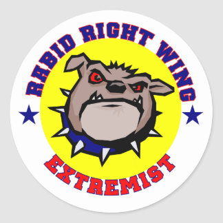 Rabid Right Wing Extremist Stickers