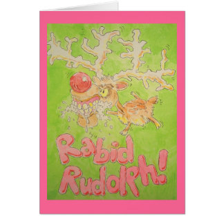 Rabid Rudolph Card