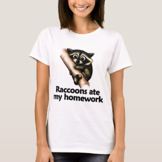 Raccoons ate my homework T-Shirt
