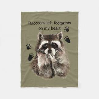 Raccoons left Footprints on my Heart Quote Fleece Blanket