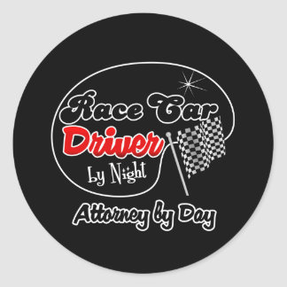 Race Car Driver by Night Attorney by Day Round Sticker