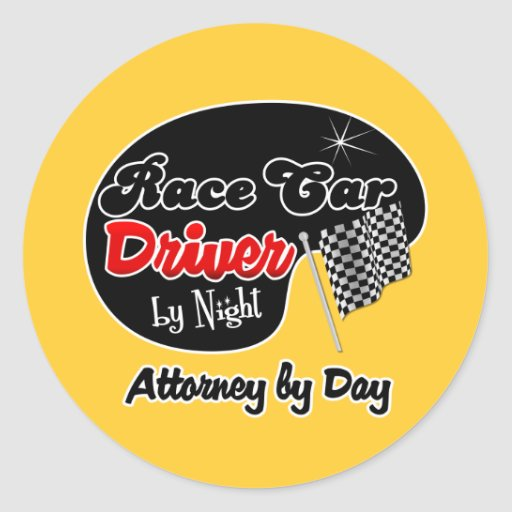 Race Car Driver by Night Attorney by Day Sticker