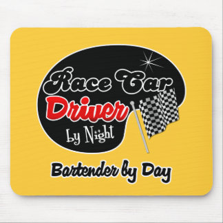 Race Car Driver by Night Bartender by Day Mousepad