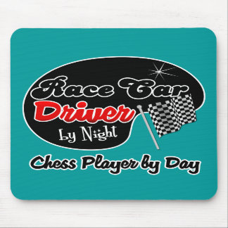 Race Car Driver by Night Chess Player by Day Mouse Pads