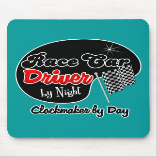 Race Car Driver by Night Clockmaker by Day Mouse Pad