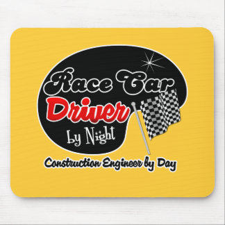 Race Car Driver by Night Construction Engineer by Mousepad