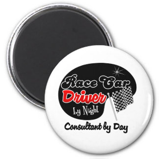 Race Car Driver by Night Consultant by Day 6 Cm Round Magnet