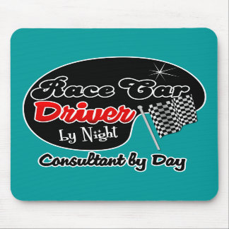 Race Car Driver by Night Consultant by Day Mouse Pad
