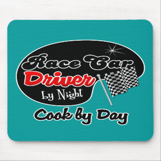 Race Car Driver by Night Cook by Day Mousepads