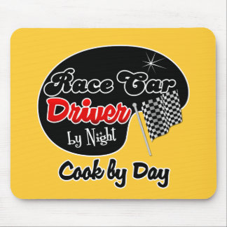 Race Car Driver by Night Cook by Day Mouse Pad