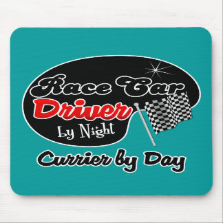 Race Car Driver by Night Currier by Day Mouse Pads