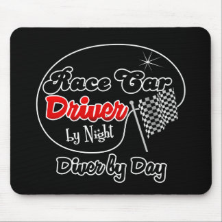 Race Car Driver by Night Diver by Day Mouse Pad