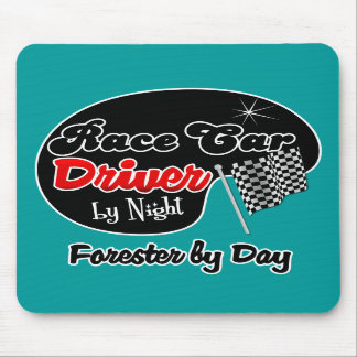 Race Car Driver by Night Forester by Day Mousepad