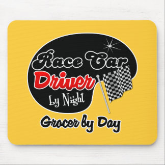 Race Car Driver by Night Grocer by Day Mouse Pads