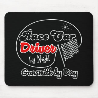 Race Car Driver by Night Gunsmith by Day Mouse Pad