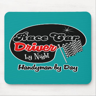Race Car Driver by Night Handyman by Day Mouse Pad