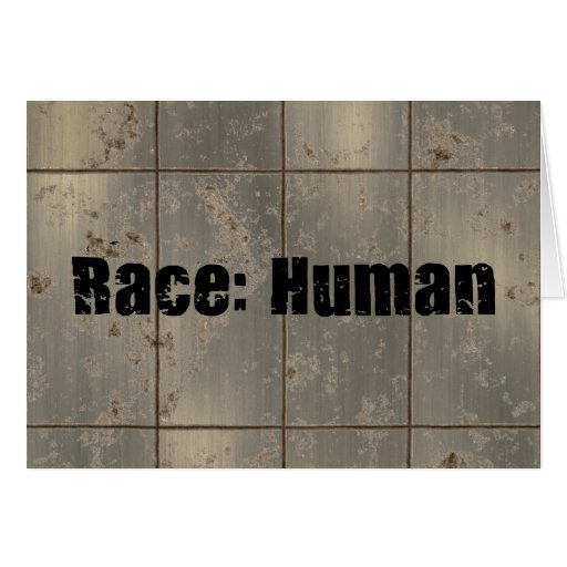 Race: Human Greeting Cards