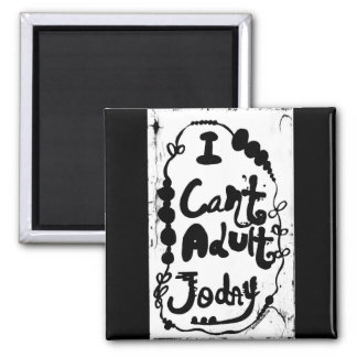 Rachel Doodle Art - I Can't Adult Today Magnet