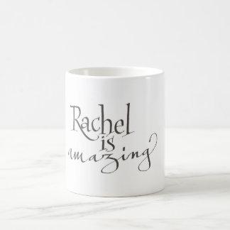Rachel is amazing mug