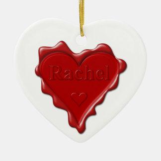 Rachel. Red heart wax seal with name Rachel Ceramic Ornament