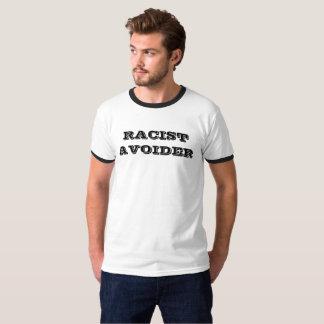 RACIST AVOIDER TEE