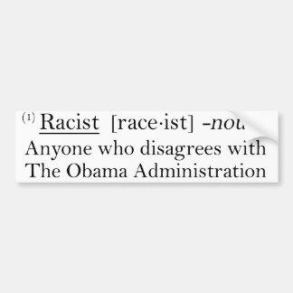 Racist Defined Bumper Sticker