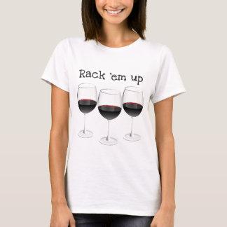 RACK 'EM UP...WINE GLASSES FUN PRINT T-Shirt