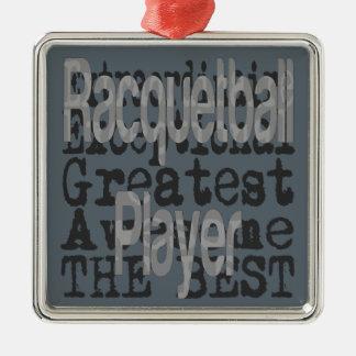 Racquetball Player Extraordinaire Metal Ornament
