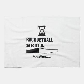 Racquetball skill Loading...... Tea Towel