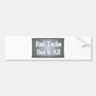 Rad Techs See It All (X-Ray Film) Bumper Sticker