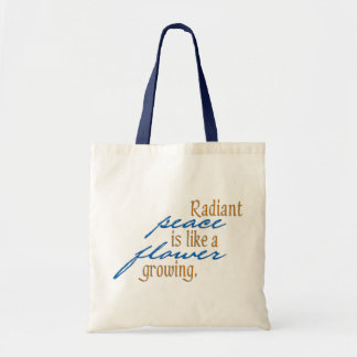 Radiant Peace Quote Gift Bag Budget Tote