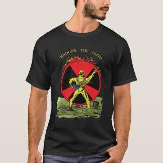Radiate The Faith (color version) T-Shirt
