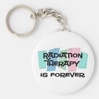 Radiation Therapy Is Forever Key Ring