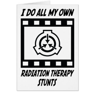 Radiation Therapy Stunts Greeting Card