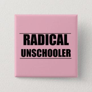 Radical Unschooler Button