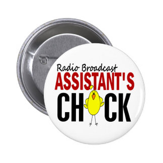RADIO BROADCAST ASSISTANT'S CHICK PINBACK BUTTONS