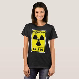Radioactive DJ T-Shirt