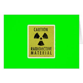'radioactive materials' greeting card
