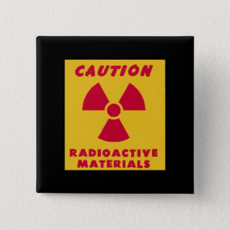 Radioactive Materials novelty 15 Cm Square Badge