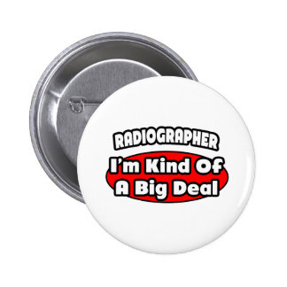 Radiographer Big Deal Buttons