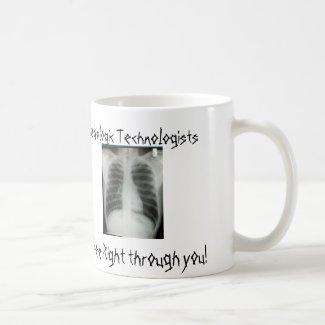 Radiologic Technologists See right through you Basic White Mug