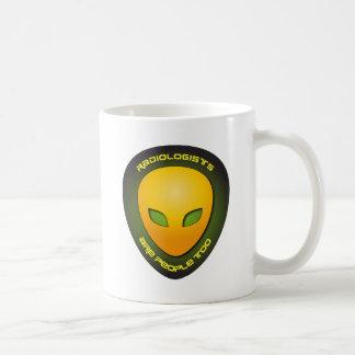 Radiologists Are People Too Coffee Mugs