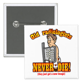 Radiologists Pinback Button