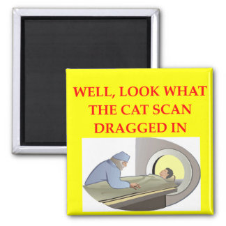 radiology joke square magnet