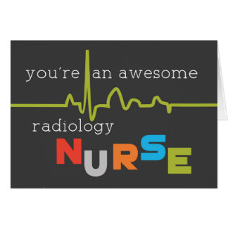 Radiology Nurses Day Awesome Card