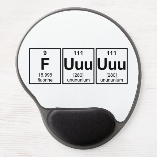 Rage Fuuuuuu Periodic Table Element Symbols Gel Mouse Mats